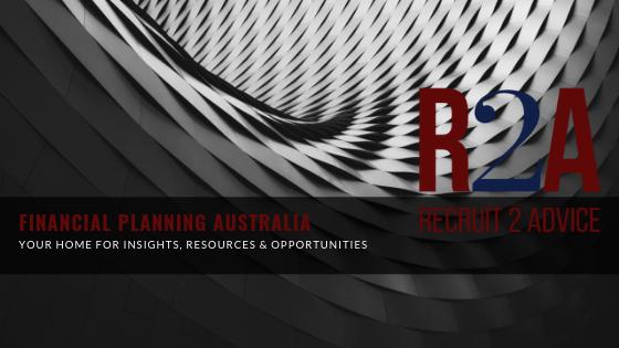 Recruit 2 Advice – FPA – Financial Planning Australia – Recruitment - News & Updates